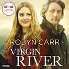 Virgin River audiobook by Robyn Carr