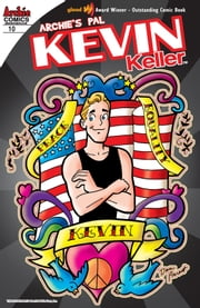 Kevin Keller #10 ebook by Dan Parent, Rich Koslowski