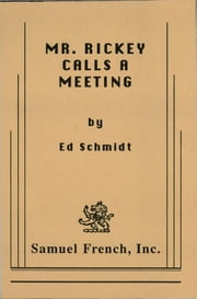Mr. Rickey Calls a Meeting ebook by Ed Schmidt