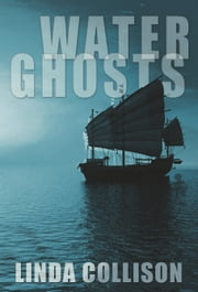 Water Ghosts ebook by Linda Collison