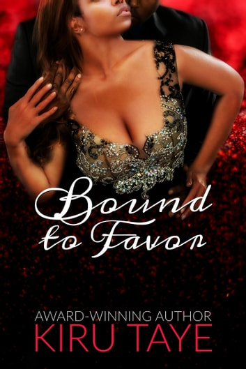 Bound To Favor (Bound series #4) ebook by Kiru Taye
