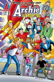 Archie & Friends #150 ebook by Fernando Ruiz,Bill Galvan,Jim Amash,Jack Morelli,Digikore Studios