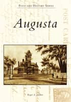 Augusta ebook by Roger A. Madore