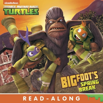 Bigfoot's Spring Break (Teenage Mutant Ninja Turtles) ebook by Nickelodeon Publishing