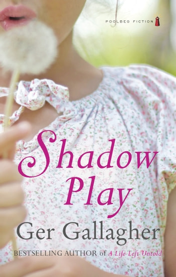 Shadow Play ebook by Ger Gallagher