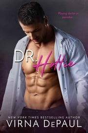 Dr. Hottie ebook by Virna DePaul