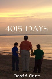 4015 Days ebook by David Carr, MA