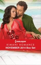 Harlequin Kimani Romance November 2014 Box Set - Twelve Days of Pleasure\Falling into Forever\Red Velvet Kisses\Vegas, Baby ebook by Deborah Fletcher Mello, Phyllis Bourne, Sherelle Green,...
