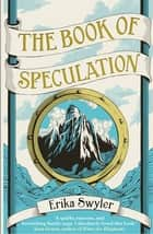 The Book of Speculation ebook by Erika Swyler