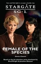 Stargate SG1-31: Female of the Species ebook by Geonn Cannon