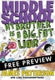 Middle School: My Brother Is a Big, Fat Liar - FREE PREVIEW EDITION (The First 15 Chapters) ebook by James Patterson,Lisa Papademetriou,Neil Swaab