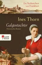 Galgentochter ebook by