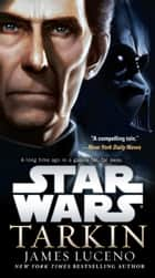 Tarkin: Star Wars ebook by James Luceno