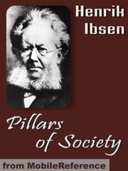 Pillars Of Society (Mobi Classics) ebook by Henrik Ibsen,R. Farquharson Sharp (Translator)