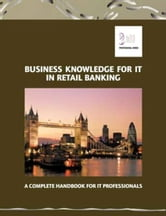 Business Knowledge for IT in Retail Banking ebook by