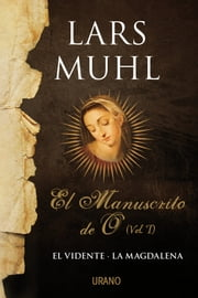 El manuscrito de O, Vol. I ebook by Kobo.Web.Store.Products.Fields.ContributorFieldViewModel