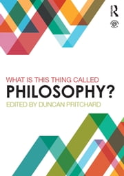 What is this thing called Philosophy? ebook by Duncan Pritchard