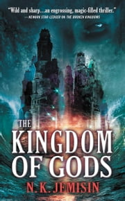 The Kingdom of Gods ebook by N. K. Jemisin