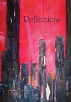 Reflections ebook by Lorie Bennett