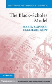 The Black–Scholes Model ebook by Marek Capiński,Ekkehard Kopp