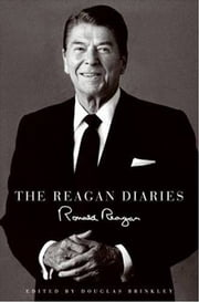 The Reagan Diaries ebook by Ronald Reagan