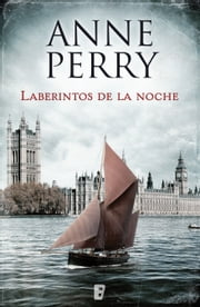 Laberintos de la noche (Detective William Monk 21) ebook by Anne Perry