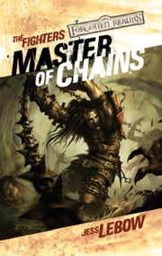 Master of Chains - Forgotten Realms ebook by Jess Lebow