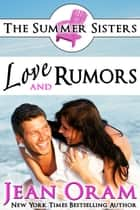 Love and Rumors ebook by Jean Oram