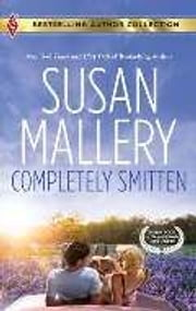 Completely Smitten: Completely Smitten\Hers for the Weekend - Hers for the Weekend ebook by Susan Mallery,Tanya Michaels