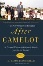 After Camelot ebook by J. Randy Taraborrelli