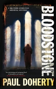 Bloodstone - A Brother Athelstan Medieval Mystery 11 ebook by Paul Doherty