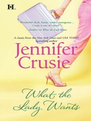 What The Lady Wants 電子書 by Jennifer Crusie