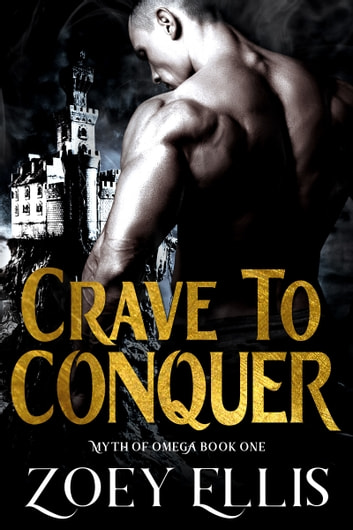 Crave To Conquer ebook by Zoey Ellis
