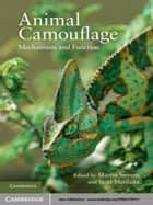 Animal Camouflage ebook by Martin Stevens,Sami Merilaita