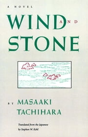 Wind and Stone ebook by Masaaki Tachihara