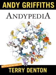 Andypedia ebook by Andy Griffiths,Terry Denton