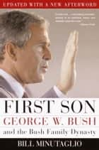 First Son ebook by Bill Minutaglio