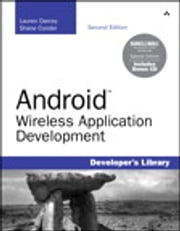 Android Wireless Application Development - Barnes & Noble Special Edition ebook by Shane Conder,Lauren Darcey