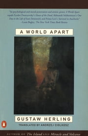 A World Apart - Imprisonment in a Soviet Labor Camp During World War II ebook by Gustaw Herling, Andrzej Ciolkosz, Bertrand Russell
