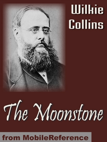 The Moonstone (Mobi Classics) ebook by Wilkie Collins