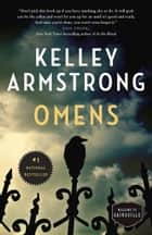 Omens - The Cainsville Series ebook by Kelley Armstrong
