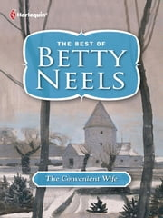 The Convenient Wife ebook by Betty Neels