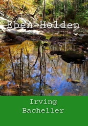 Eben Holden ebook by Irving Bacheller