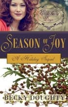 Elderberry Days - Season of Hope ebook by Becky Doughty