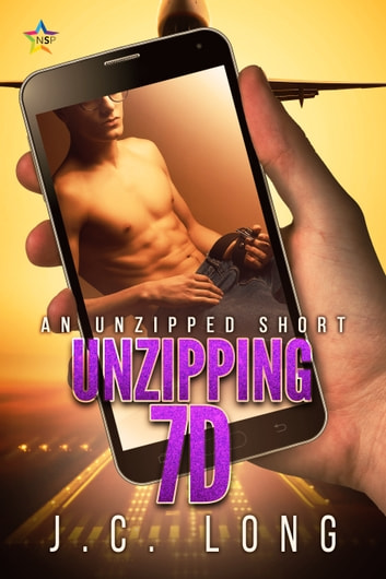 Unzipping 7D ebook by J.C. Long