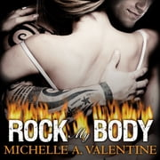 Rock My Body audiobook by Michelle A. Valentine