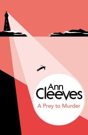 A Prey to Murder (Palmer-Jones 4) (Bello) ebook by Ann Cleeves