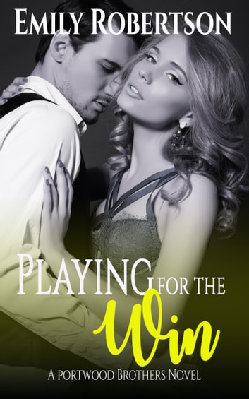 Playing for the Win ebook by Emily Robertson