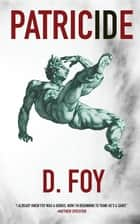 Patricide ebook by D. Foy
