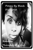 Poems By Black Diamond ebook by Black Diamond